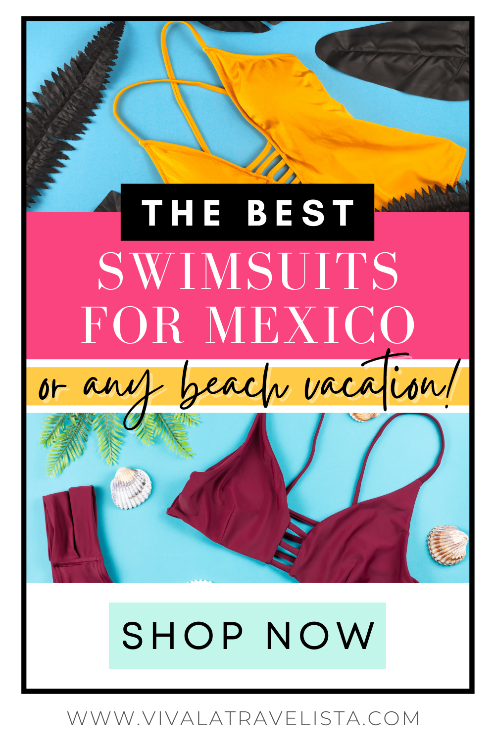 The Best Swimsuits for Mexico