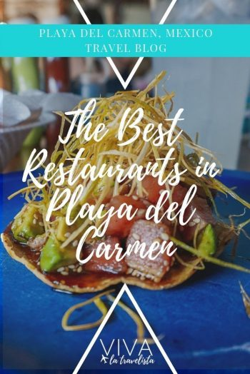 The Best Restaurants in Playa del Carmen